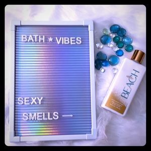 At the beach bath and Bodyworks body lotion